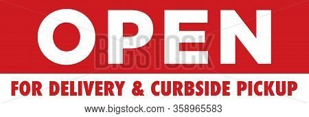 Open For Delivery & Curbside Pickup Banner | Takeout Signage For Restaurants & Bars | Take Away & Ca