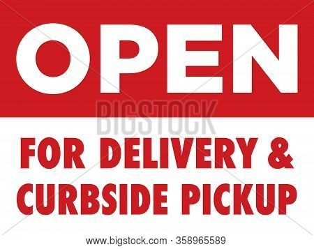 Restaurant Open For Delivery & Curbside Pickup Sign | Carryout Only | Take Away Food & Drinks | Prin