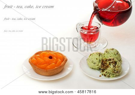 Desserts With Fruit And Red Tea