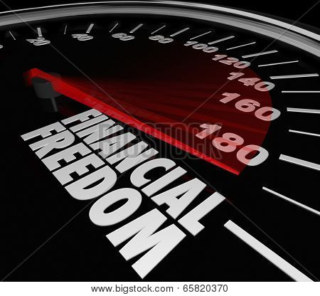 Financial Freedom speedometer to illustrate saving money and earning income