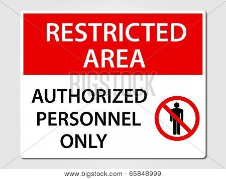 Authorized Personnel Only security sign poster