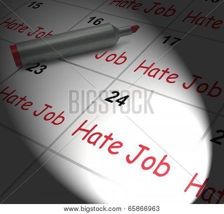 Hate Job Calendar Displays Miserable At Work