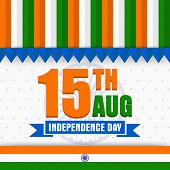 National tricolor greeting card design with stylish text 15th Aug on Ashoka Wheel background for Indian Independence Day celebration. poster
