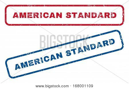 American Standard text rubber seal stamp watermarks. Vector style is blue and red ink tag inside rounded rectangular shape. Grunge design and dust texture. Blue and red stickers.