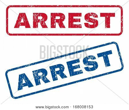 Arrest text rubber seal stamp watermarks. Vector style is blue and red ink caption inside rounded rectangular shape. Grunge design and unclean texture. Blue and red stickers.