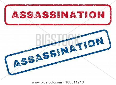 Assassination text rubber seal stamp watermarks. Vector style is blue and red ink tag inside rounded rectangular shape. Grunge design and dust texture. Blue and red stickers.