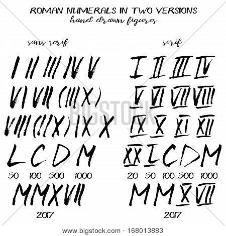 Set of roman numerals in hand drawn technique and grunge style isolated on white. Serif and sans serif variants. Vector illustration