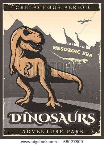 Vintage dinosaur poster with gigantic herbivore carnivore and flying creatures of cretaceous period vector illustration