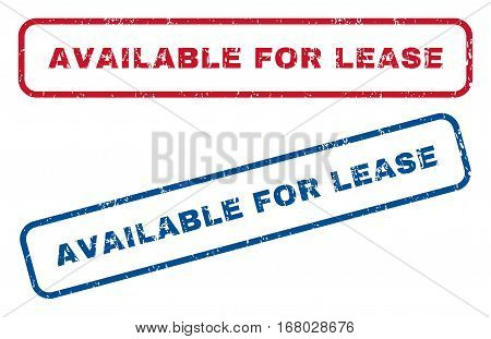 Available For Lease text rubber seal stamp watermarks. Vector style is blue and red ink caption inside rounded rectangular banner. Grunge design and dust texture. Blue and red stickers.