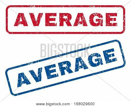 Average text rubber seal stamp watermarks. Vector style is blue and red ink caption inside rounded rectangular banner. Grunge design and scratched texture. Blue and red stickers.