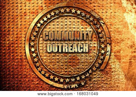 Community outreach sign, 3D rendering, grunge metal stamp