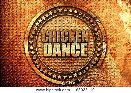 chicken dance, 3D rendering, grunge metal stamp
