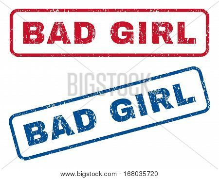 Bad Girl text rubber seal stamp watermarks. Vector style is blue and red ink tag inside rounded rectangular shape. Grunge design and unclean texture. Blue and red emblems.