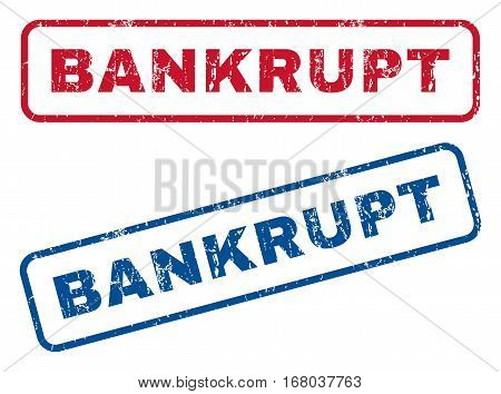 Bankrupt text rubber seal stamp watermarks. Vector style is blue and red ink caption inside rounded rectangular shape. Grunge design and dust texture. Blue and red signs.