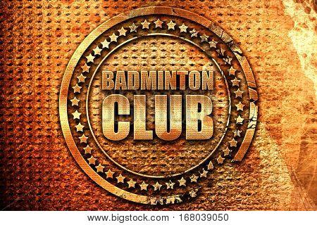 badminton club, 3D rendering, grunge metal stamp