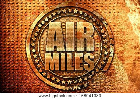air miles, 3D rendering, grunge metal stamp