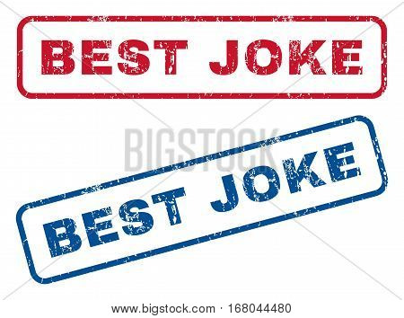 Best Joke text rubber seal stamp watermarks. Vector style is blue and red ink tag inside rounded rectangular banner. Grunge design and dirty texture. Blue and red stickers.