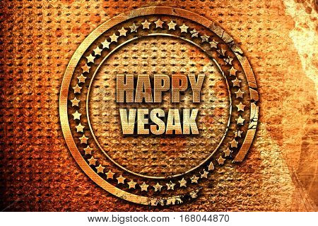 happy vesak, 3D rendering, grunge metal stamp