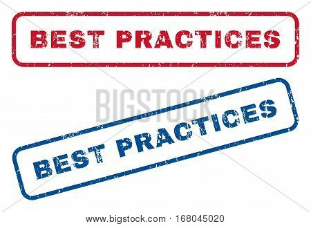 Best Practices text rubber seal stamp watermarks. Vector style is blue and red ink tag inside rounded rectangular shape. Grunge design and unclean texture. Blue and red stickers.
