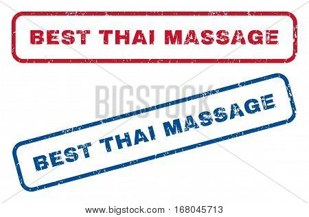 Best Thai Massage text rubber seal stamp watermarks. Vector style is blue and red ink tag inside rounded rectangular shape. Grunge design and scratched texture. Blue and red emblems.