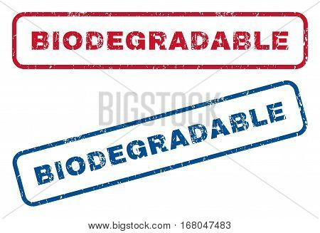 Biodegradable text rubber seal stamp watermarks. Vector style is blue and red ink tag inside rounded rectangular banner. Grunge design and scratched texture. Blue and red emblems.
