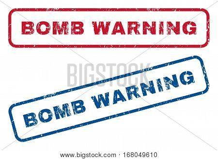Bomb Warning text rubber seal stamp watermarks. Vector style is blue and red ink tag inside rounded rectangular banner. Grunge design and dirty texture. Blue and red signs.