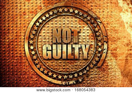 not guilty, 3D rendering, grunge metal stamp