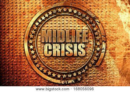 midlife crisis, 3D rendering, grunge metal stamp