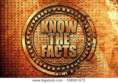 know the facts, 3D rendering, grunge metal stamp