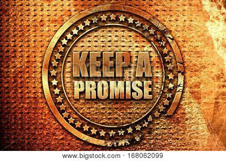keep a promise, 3D rendering, grunge metal stamp