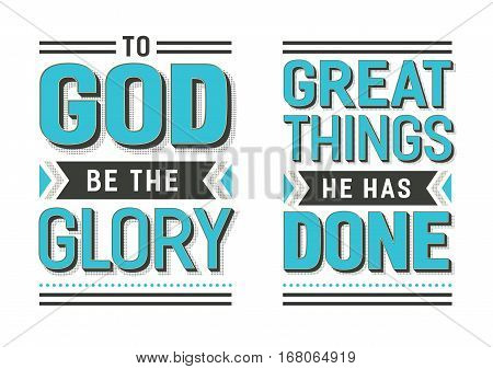 To God Be the Glory Great things He has Done Gospel Hymn Lyrics Vector Poster Set with vintage style typography and design ornaments in tiel, white and black on white