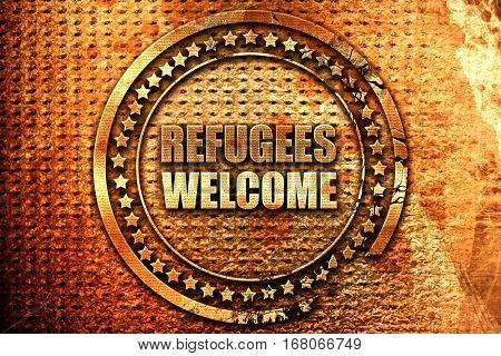 refugees welcome, 3D rendering, grunge metal stamp