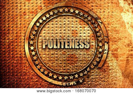 politeness, 3D rendering, grunge metal stamp