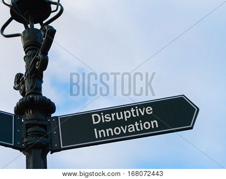 Disruptive Innovation Directional Sign