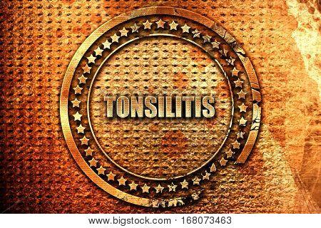 tonsilitis, 3D rendering, grunge metal stamp