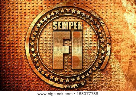 Semper fi, 3D rendering, grunge metal stamp