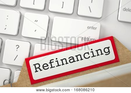 Red Index Card with Refinancing on Background of Modern Laptop Keyboard. Closeup View. Blurred Illustration. 3D Rendering.