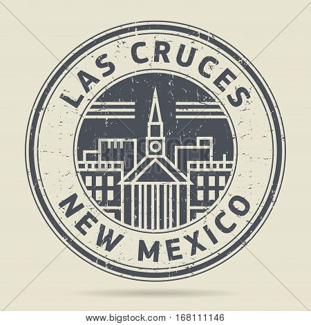 Grunge rubber stamp or label with text Las Cruces New Mexico written inside vector illustration
