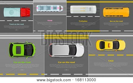 Truck on the road. Tram. Trolleybus. Bus on the road. Car on the road. Taxi. Auto transport web banners set. Wheeled, self-powered motor vehicles used for transportation. Auto in flat style. Vector