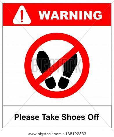 Please take shoes off. Do not step here please sign vector illustration. Red prohibition circle with silhouette of feet print isolated on white