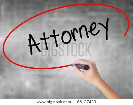 Woman Hand Writing Attorney  With Black Marker Over Transparent Board