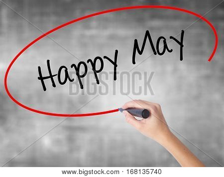 Woman Hand Writing Happy May With Black Marker Over Transparent Board