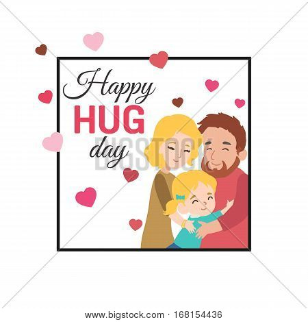 Happy hug day background with hugging family. Vector illustration