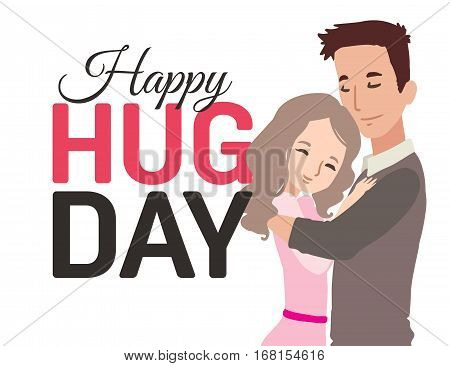 Happy hug day greeting card with hugging couple. Vector illustration