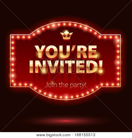 You're invited sticker. Invitation design. Retro bulb frame with golden letters and crown.