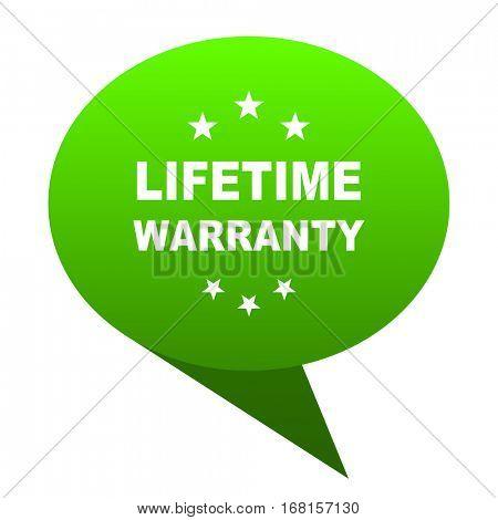 lifetime warranty green bubble web icon
