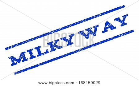 Milky Way watermark stamp. Text caption between parallel lines with grunge design style. Rotated rubber seal stamp with dust texture. Vector blue ink imprint on a white background.