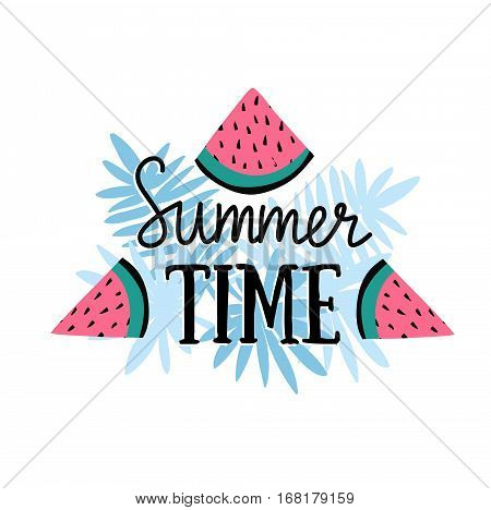 Vector summer background with hand drawn slices of watermelon, palm leaves, and hand written text
