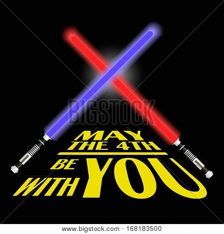 two red and blue light future sword and text may the fourth be with you eps10 poster