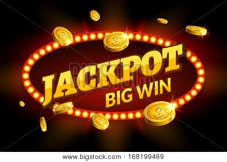 Jackpot gambling retro banner sign decoration. Big win billboard for casino. Winner sign lucky symbol template with coins money.
